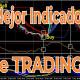 Cual es el Mejor Indicador para el Trading de Forex, Bolsa y Futuros?