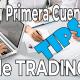 Tips para tu Primera Cuenta de Trading