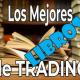 Los mejores libros de trading hasta la fecha